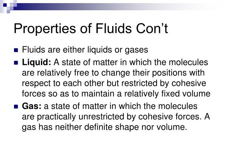 Properties of Fluids Con't