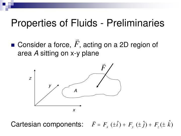 Properties of Fluids - Preliminaries