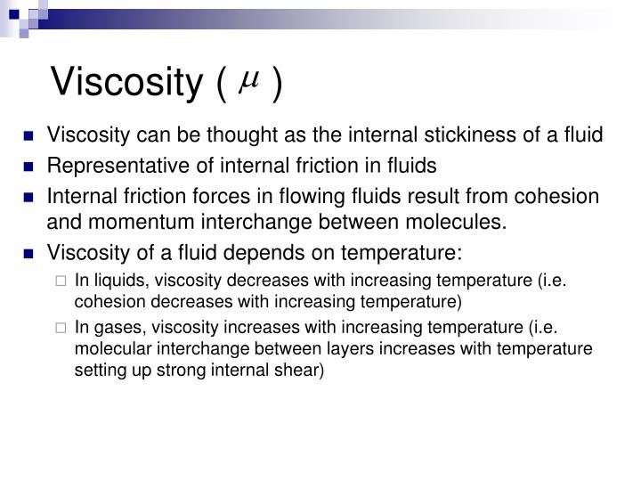 Viscosity (    )
