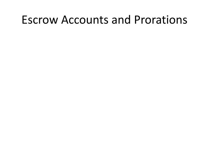 Escrow Accounts and