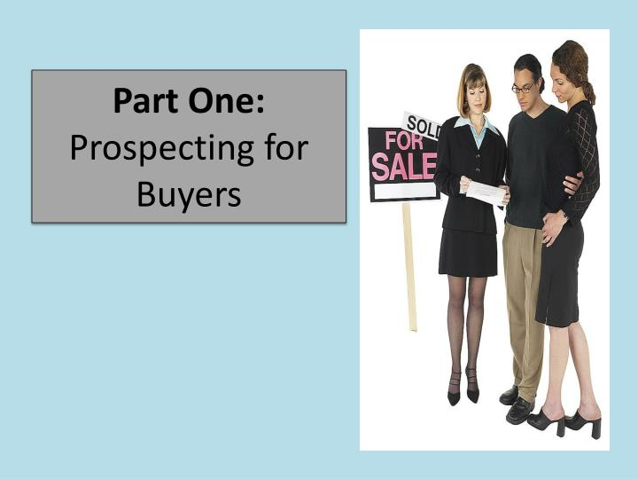 Part one prospecting for buyers
