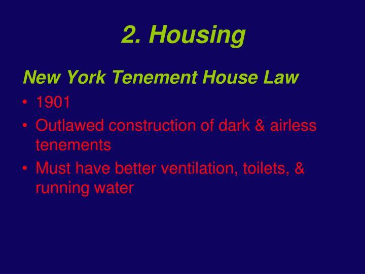 2. Housing