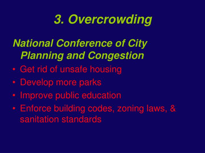 3. Overcrowding