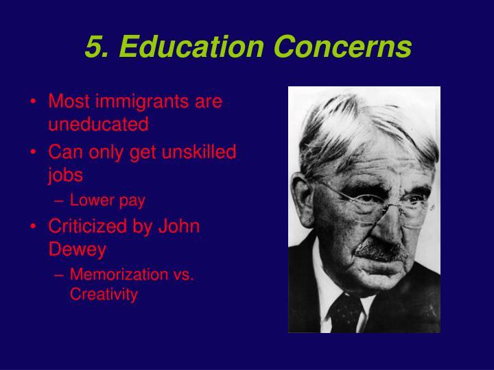 5. Education Concerns