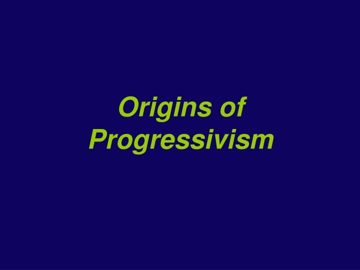Origins of