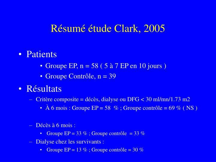 Résumé étude Clark, 2005