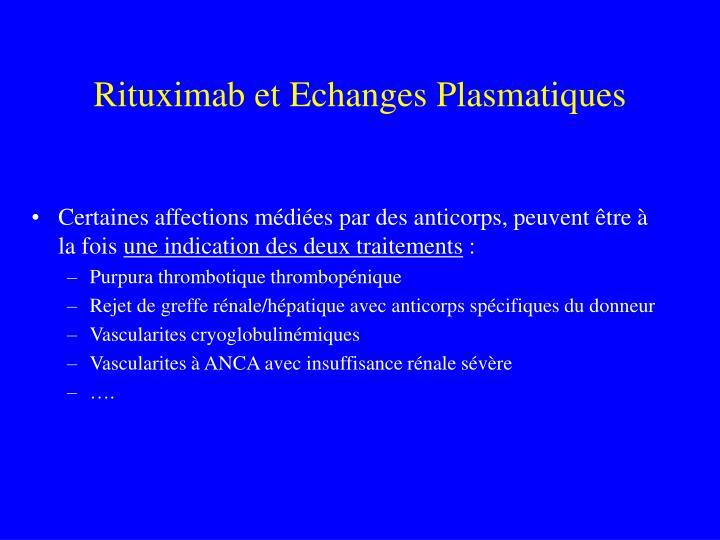 Rituximab et Echanges Plasmatiques