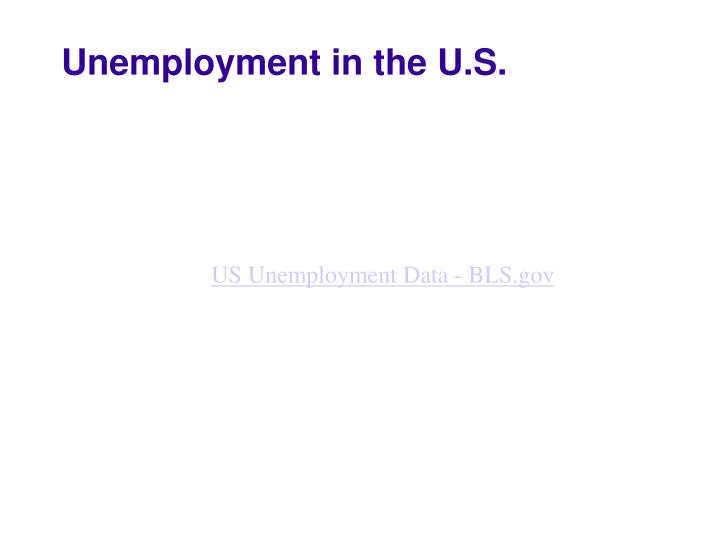 Unemployment in the U.S.