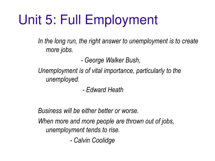 Unit 5 full employment