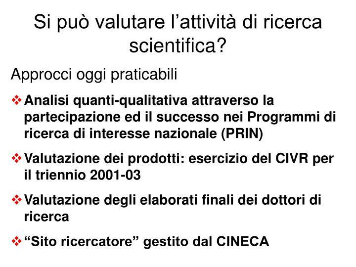 Si può valutare l'attività di ricerca scientifica?