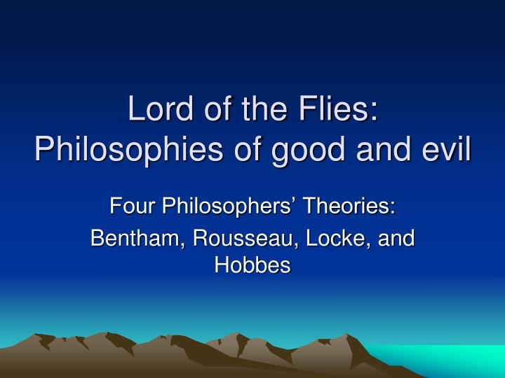 lord of the flies good and evil essays Free essay on lord of the flies good vs evil available totally free at echeatcom, the largest free essay community.
