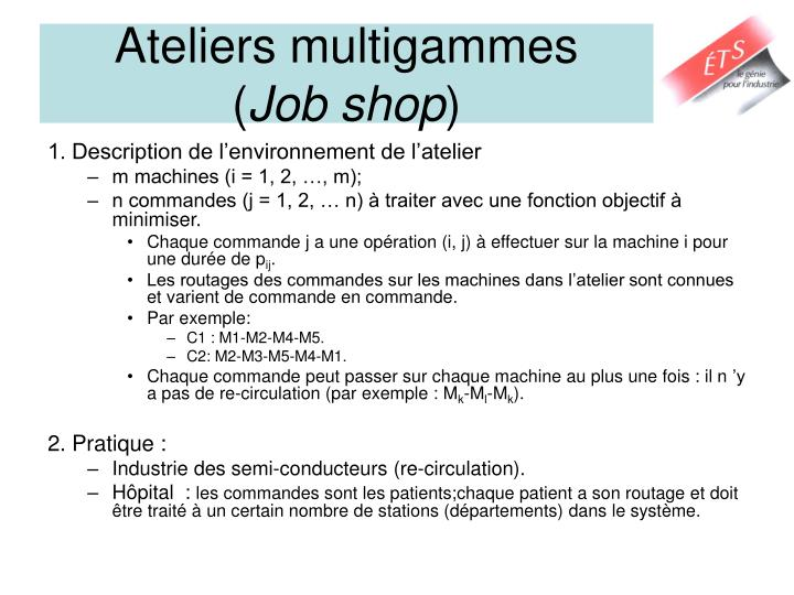 Ateliers multigammes job shop
