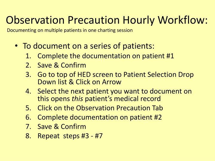 Observation Precaution Hourly Workflow:
