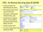 opc to review nursing data more
