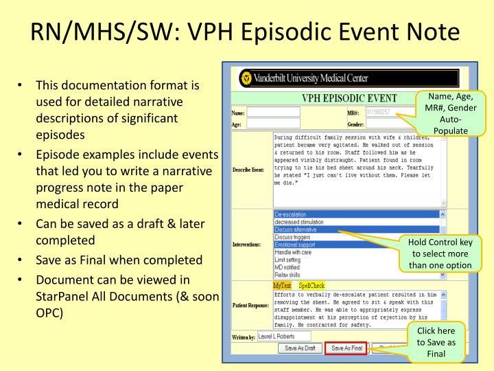 RN/MHS/SW: VPH Episodic Event Note