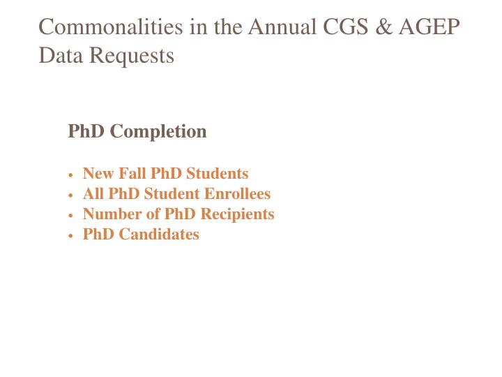 Commonalities in the Annual CGS & AGEP Data Requests