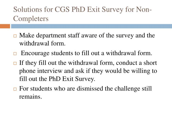 Solutions for CGS PhD Exit Survey for Non-Completers