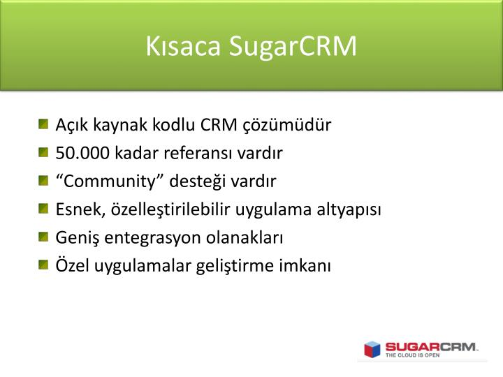 Kısaca SugarCRM