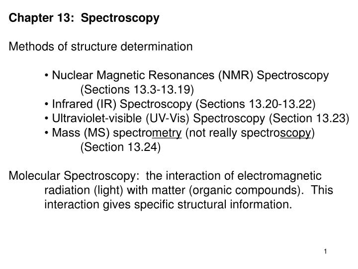 Chapter 13:  Spectroscopy