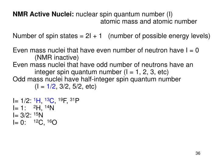 NMR Active Nuclei: