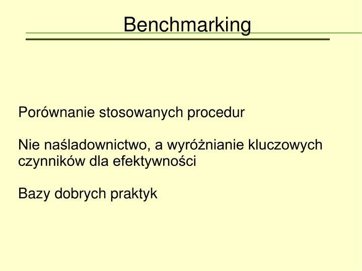 Porównanie stosowanych procedur
