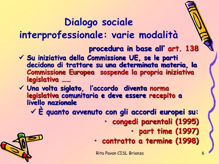 Dialogo sociale interprofessionale: varie modalità