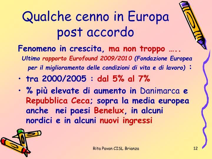 Qualche cenno in Europa post accordo