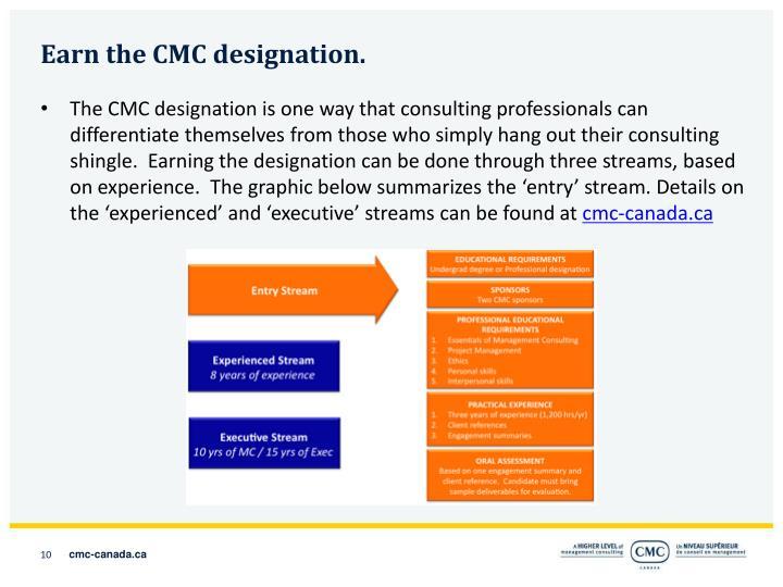 Earn the CMC designation.