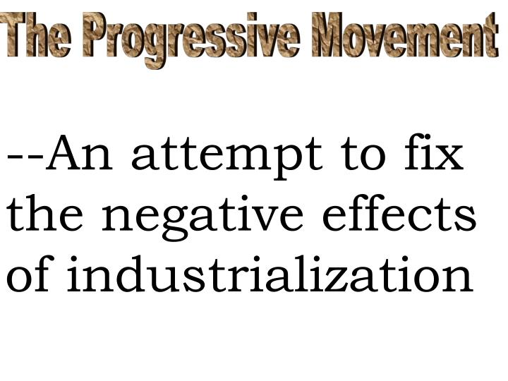 the progressive era effectiveness and limitations • evaluate the effectiveness of progressive era reformers and the federal  successes and limitations of these efforts in the  progressive era reading.