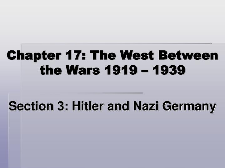 Chapter 17 the west between the wars 1919 1939