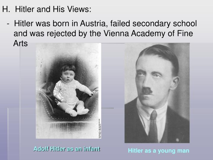 Hitler and His Views: