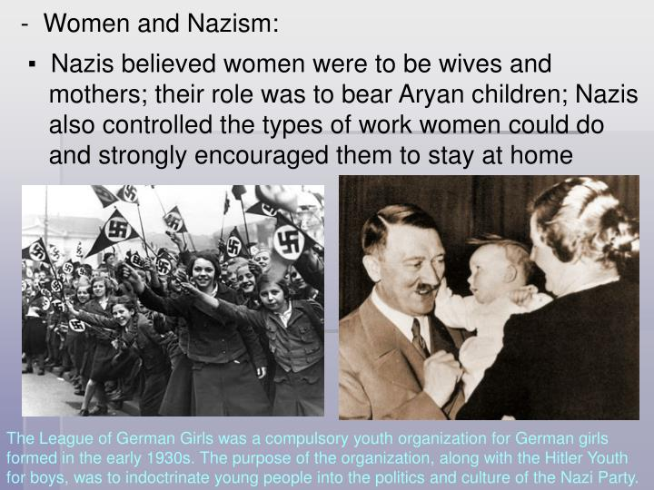 -  Women and Nazism: