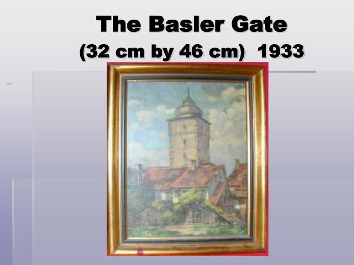 The Basler Gate