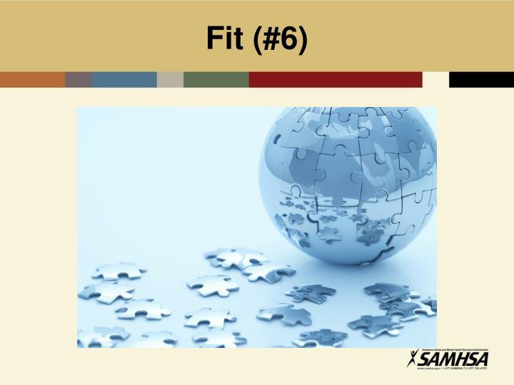 Fit (#6)