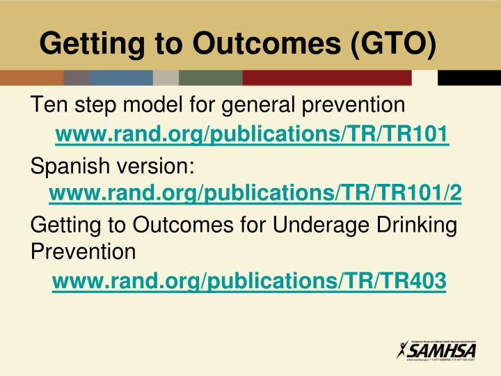 Getting to Outcomes (GTO)