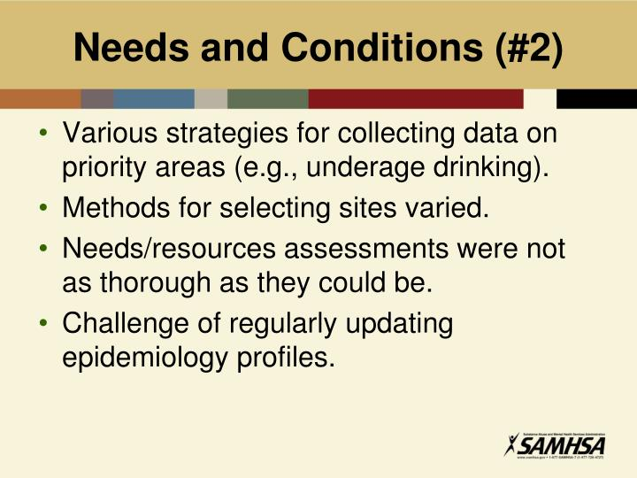 Needs and Conditions (#2)