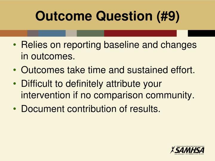 Outcome Question (#9)