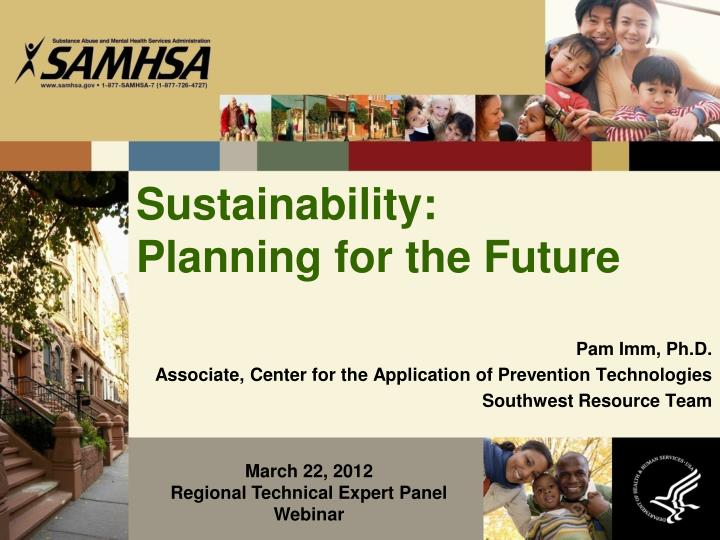 Sustainability planning for the future