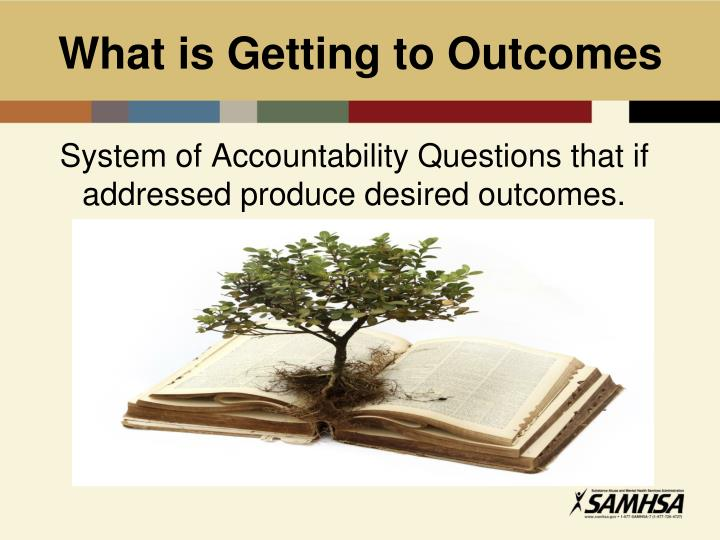 What is Getting to Outcomes