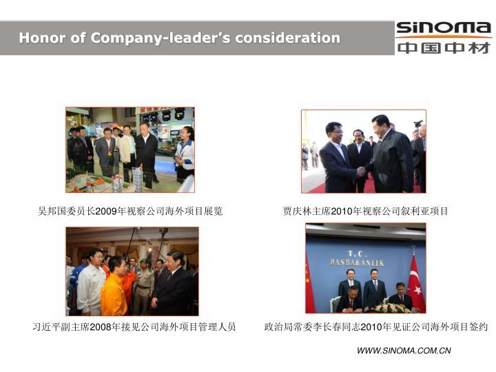 Honor of Company-leader's consideration