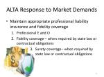alta response to market demands4