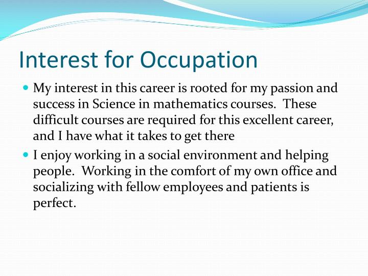 Interest for occupation