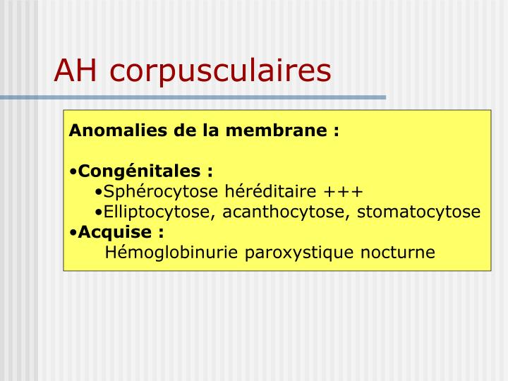 AH corpusculaires