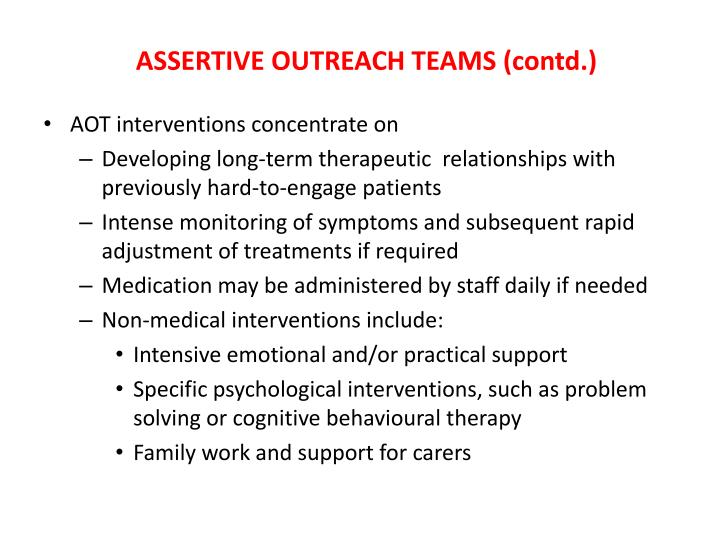ASSERTIVE OUTREACH TEAMS (contd.)
