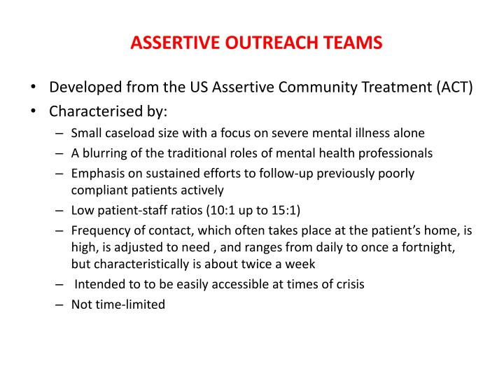 ASSERTIVE OUTREACH TEAMS