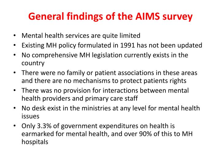 General findings of the AIMS survey