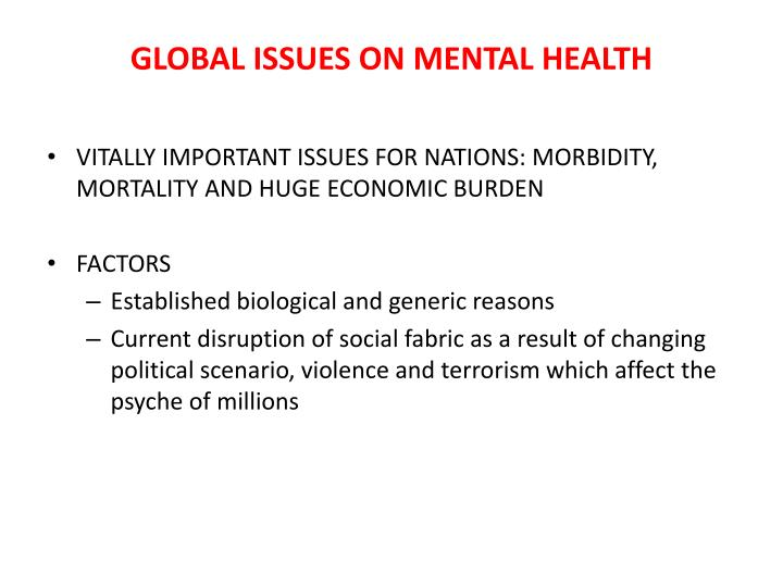 GLOBAL ISSUES ON MENTAL HEALTH