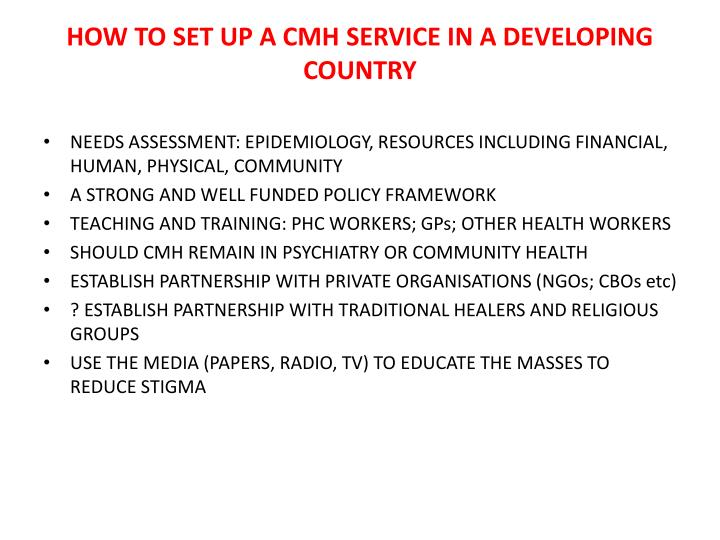 HOW TO SET UP A CMH SERVICE IN A DEVELOPING COUNTRY