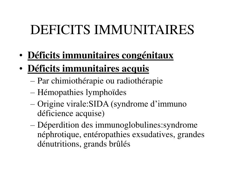 DEFICITS IMMUNITAIRES
