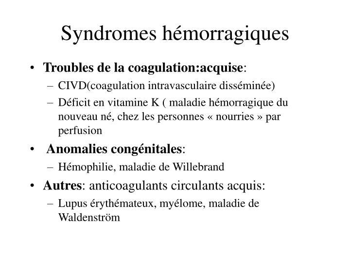 Syndromes hémorragiques